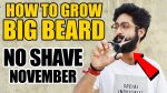 2017 Grow Fast Big Beard | No Shave November ft. The Man Company Beard kit | How to grow beard |