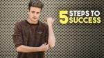 5 Steps To Success   How To Be Motivated To Succeed   BluMaan 2018