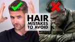 10 Common HAIRSTYLING MISTAKES Men Make | How to Have Amazing Hair