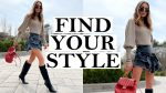 How To Find Your Style & 15 Tips to Transform Your Look